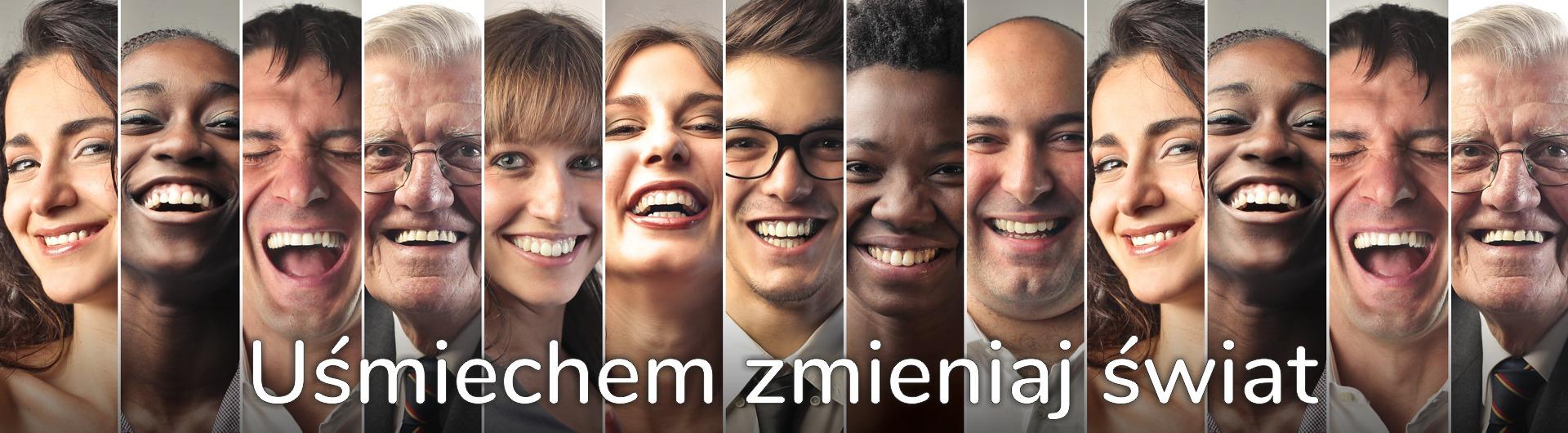 Uśmiechem zmieniaj świat